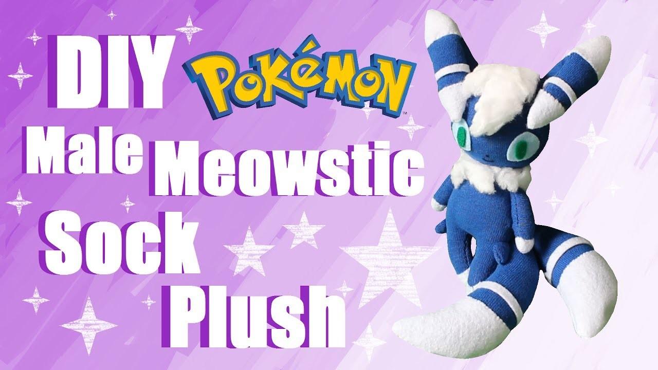 ❤ DIY Male Meowstic Sock Plush! How To Make A Cute Pokemon Plushie! ❤