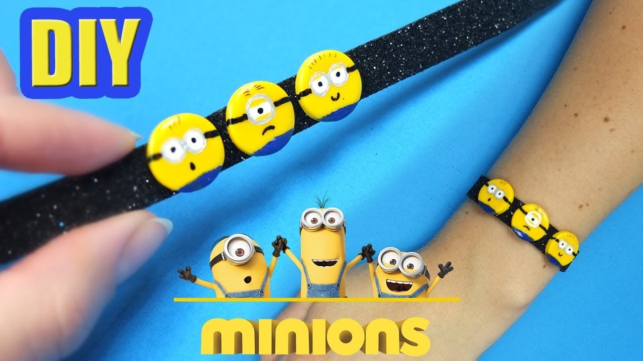 DIY Minions Bracelet! Despicable me diy idea