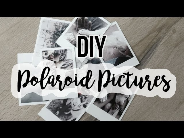 DIY Polaroids Pictures! - Cheap and Easy