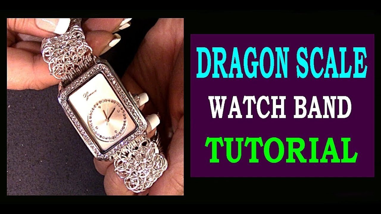 DRAGON SCALE WATCH BAND TUTORIAL   HOW TO CREATE A DRAGON SCALE CHAINMAILLE WATCH BAND   DIY