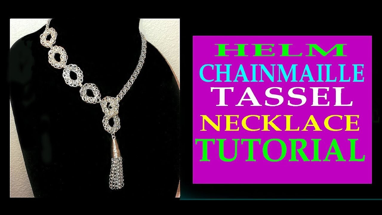 HELM CHAINMAILLE TASSEL NECKLACE TUTORIAL | TASSEL NECKLACE DESIGN | STEP-BY-STEP TUTORIAL| DIY