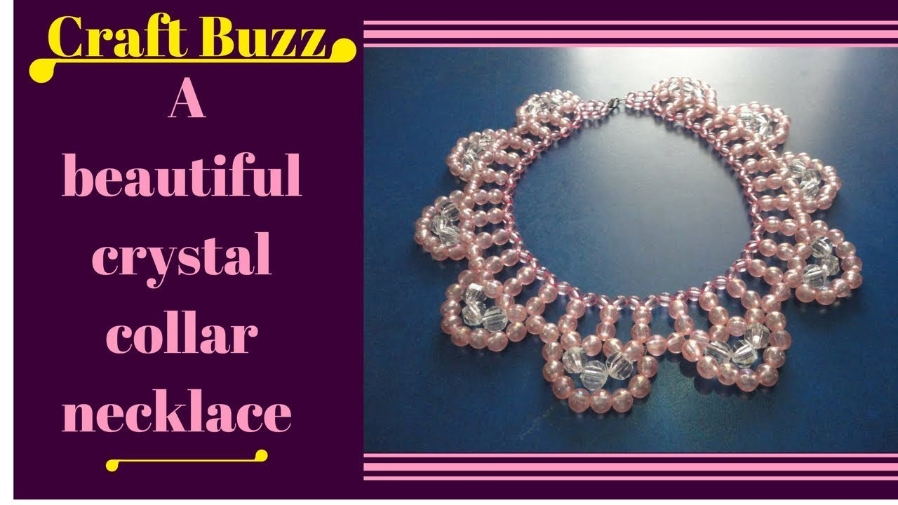 How to make a beautiful crystal collar necklace ? Jewelry making video tutorial
