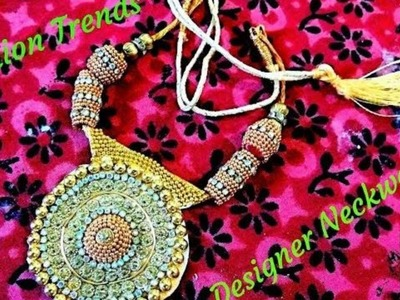 How to make Designer Silk Thread Neckware @ Home : Tutorial