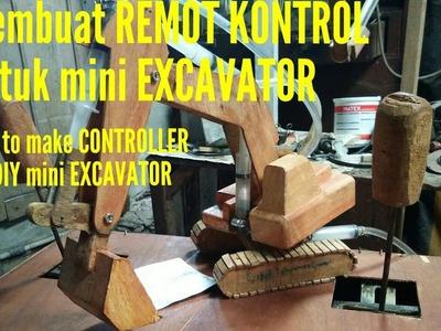 How to Make Remote control for DIY mini Excavator hydraulic (membuat remot kontrol excavator mainan)