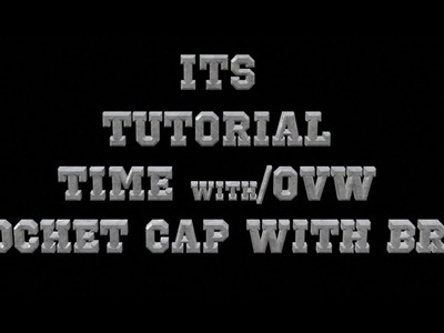 IT'S TUTORIAL TIME Y'ALL ( CAP WITH BRIM) REVISED