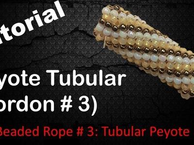 Peyote Tubular - Cordon de Mostacillas # 3. Tutorial -  English Subtitles