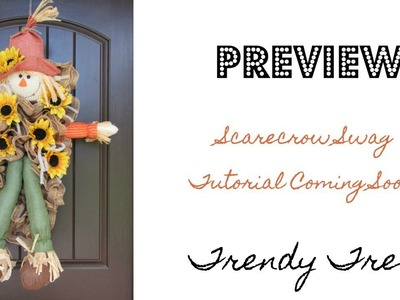 Preview of Scarecrow Swag Tutorial by Trendy Tree