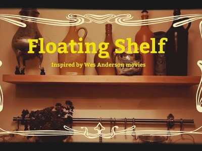 What if Wes Anderson made Floating Shelf - tutorial inspired by Grand Budapest Hotel