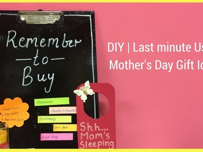 DIY | Last minute Useful Mother's Day Gift Ideas