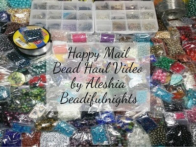 Happy Mail Bead Haul Video Part 1