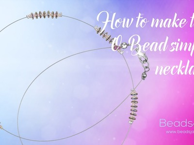 How to make this O Bead® simple necklace | Seed Beads