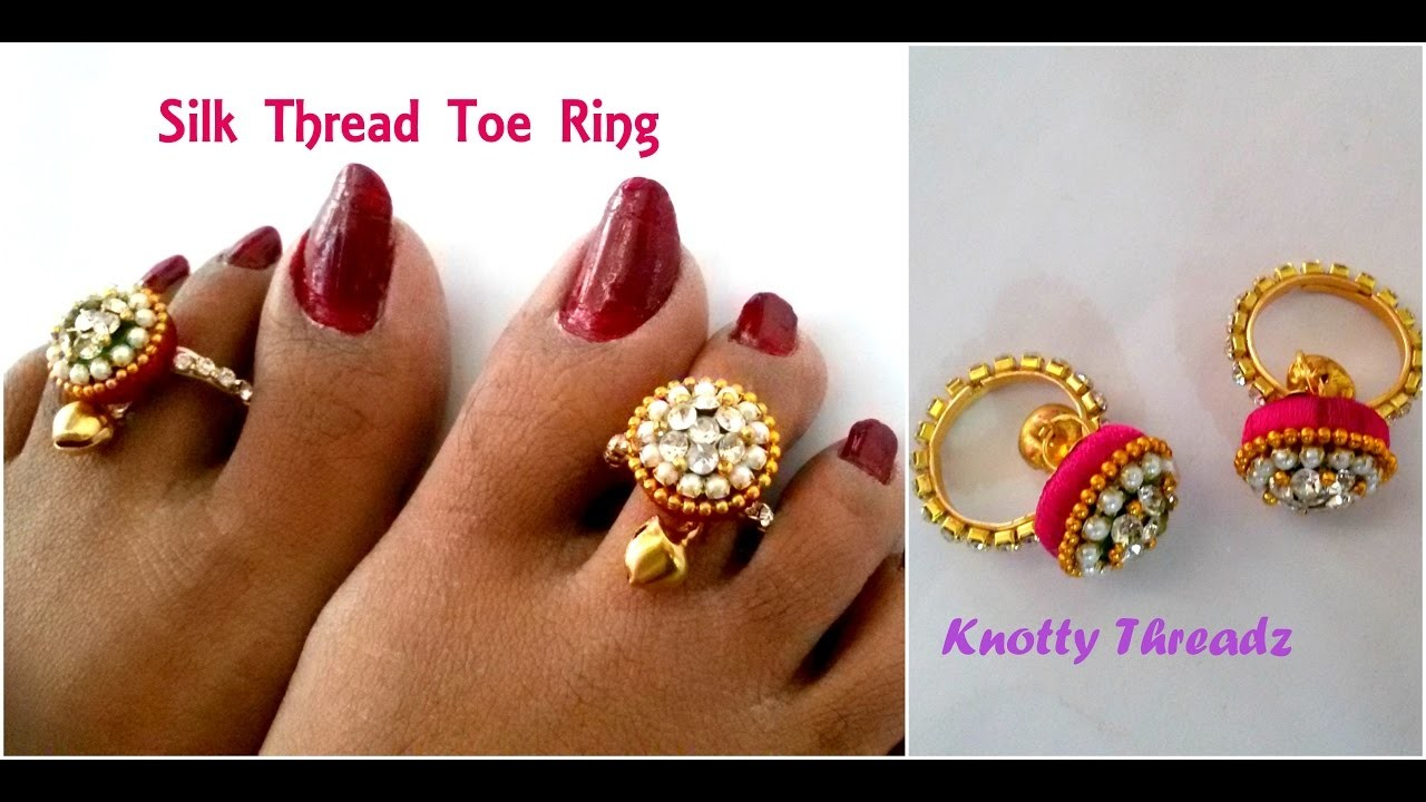 Silk Thread Jewelry | Making Simple Toe Rings Using Donuts and Ghungroo | Tutorial | Knotty Threadz