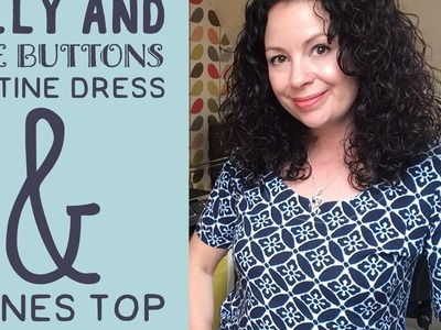 Tilly and The Buttons Bettine Dress and Agnes Top, plus my sewing plans for next week.