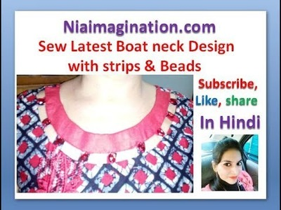 बोट गला पट्टी और मोतियो वाला boat neck with strips & Beads | in Hindi | with Subtitles