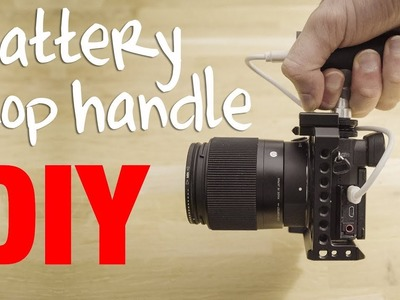 DIY battery powered Top Handle (45$) for Sony a6300, a6500 (and A7R II, A7S II, RX10 II)