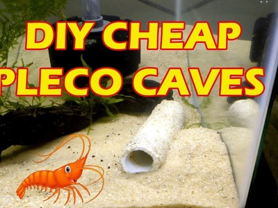 DIY CHEAP Pleco Caves - PLUS how to CLOSE one End - Make EIGHT for under $5