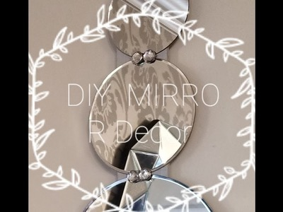 DIY GLAM Mirrored wall Decor???? SUPER EASY AND AFFORDABLE