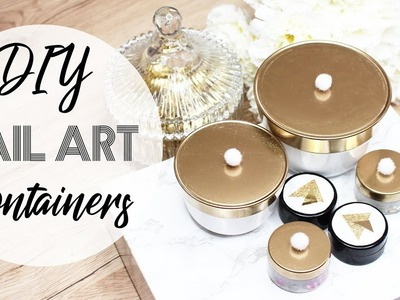 DIY Nail Art Containers | Easy Upcycling Project ♡