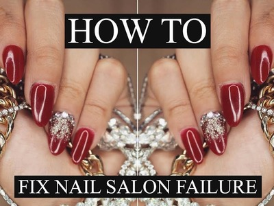 HOW TO: FIX NAIL SALON FAILURE   DIY NAIL SLAYAGE