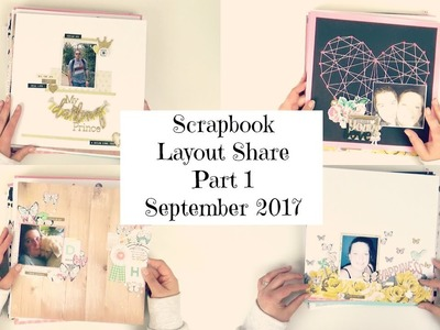 MAHOOOSIVE Scrapbook Layout Share Part 1 | ScrappyNerdUK | September 2017