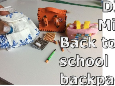 Mini DIY Back to School.Back pack for Dolls. How to