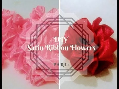 Quick and Easy DIY Satin Ribbon Flowers | how to make different types of Ribbon flowers - Part 1 |
