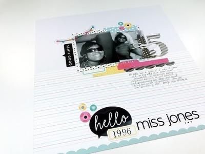 """Scrapbook Process Video - """"Hello Ms. Jones"""" Felicity Jane DT"""