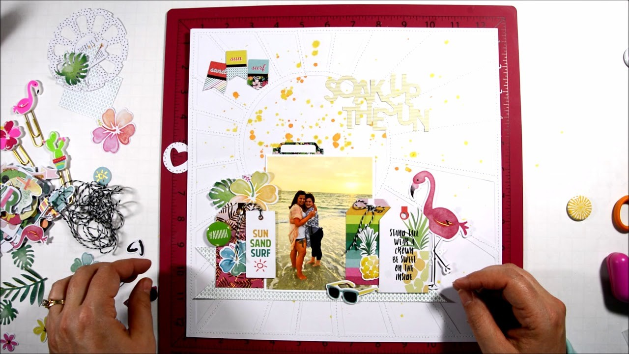 Soak Up The Sun - Scrapbook Process Video #22