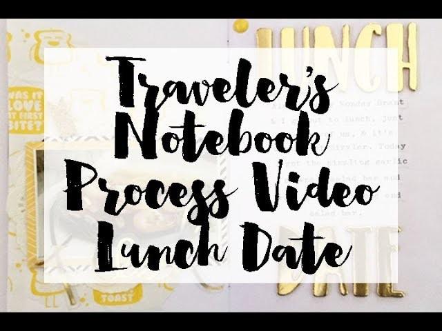 Traveler's Notebook Scrapbook Process - Lunch Date