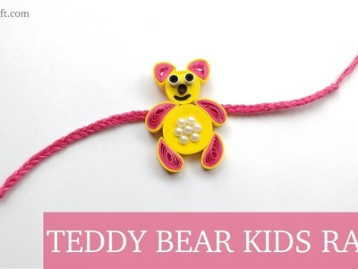 Easy Quilling Teddy Bear Rakhi for Kids - Raksha Bandhan