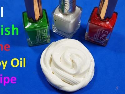 Nail polish Slime Baby Oil Recipes ! Diy Slime nail polish & baby oil