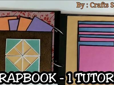 SCRAPBOOK TUTORIAL 1 ll How to make scrapbook ?