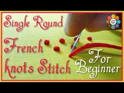 Single Round French knots Stitch for beginners   hand embroidery