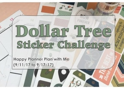 Dollar Tree Sticker Challenge - Happy Planner Plan with Me (9.14.17 to 9.17.17)