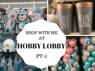 HOBBY LOBBY SHOP WITH ME PART 2 SEPTEMBER 2017 *CHRISTMAS ITEMS!!**