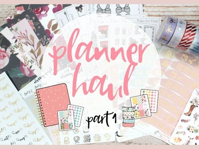 PLANNER HAUL ll AUGUST 2017 ll PART 1