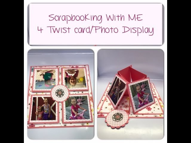 4 Twist Card.Pop Up Photo Display