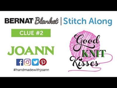 Bernat Blanket Stitch Along Clue 2 Knitting with Kristen (CC)
