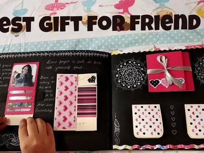 Best gift for best friend.