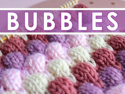 BUBBLE Knit Stitch Pattern