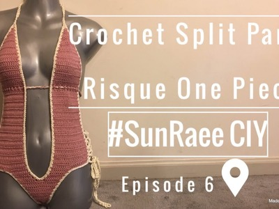 Crochet Split Panel Risque Bathing Suit | #SunRaee CIY episode 6 | S.O to the Sun Clan Family