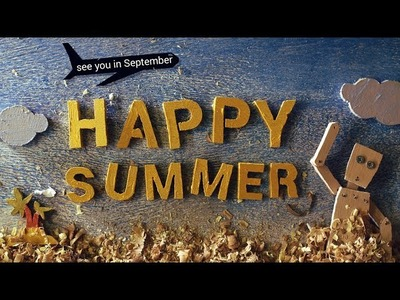 Happy Summer to all! See you in September!