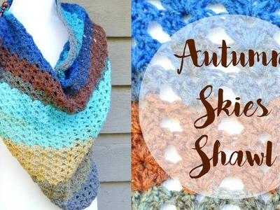 How To Crochet the Autumn Skies Shawl