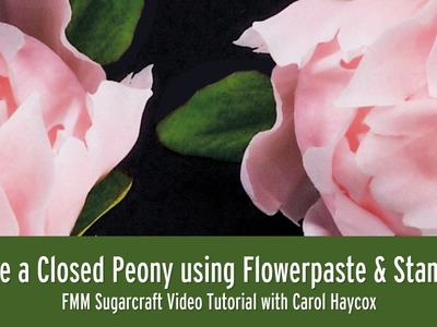 How to Make a Closed Peony Flower using Flowerpaste