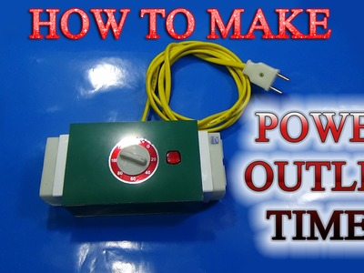 How to make Power Outlet Timer Simple