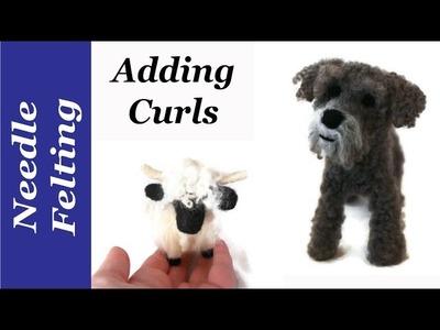 How to Needle Felt Curls Needle felting tutorial