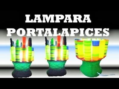 Idea Creativa de  Botella  Plástica -  Lampara Porta Lapices  - Manualidades  Con Reciclaje