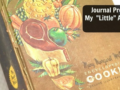 Journal With Me Video : Junk Journal Process:  Altered Book Journal