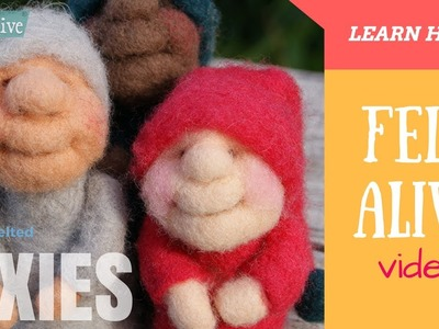 Needle Felting PIXIES Easy Tutorial for Beginners - over  an hour of fun!