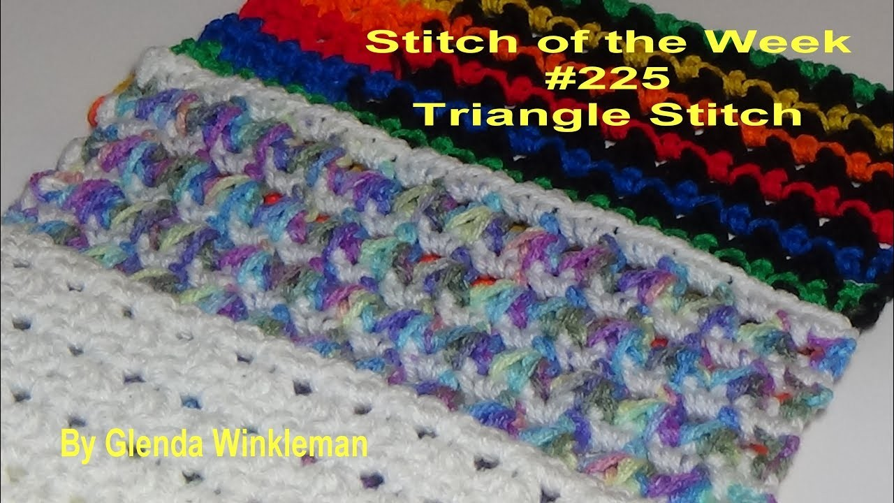 Stitch of the Week #225 Triangle Stitch Pattern (Free Pattern at the end of video)